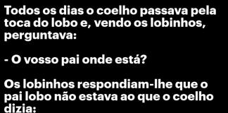 Coelho passava pela toca do lobo - ANEDOTA